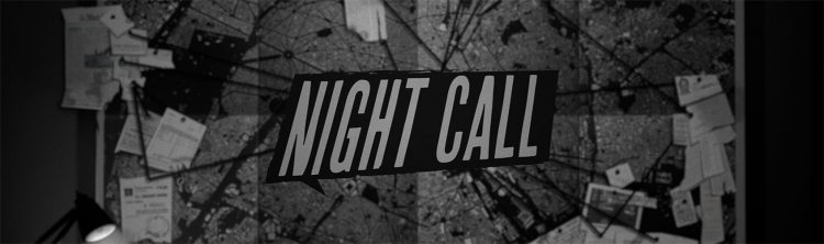 Lo que espero de… Night Call