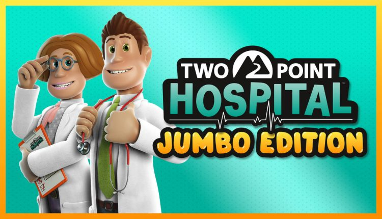 Two Point Hospital: Jumbo Edition llega a consolas