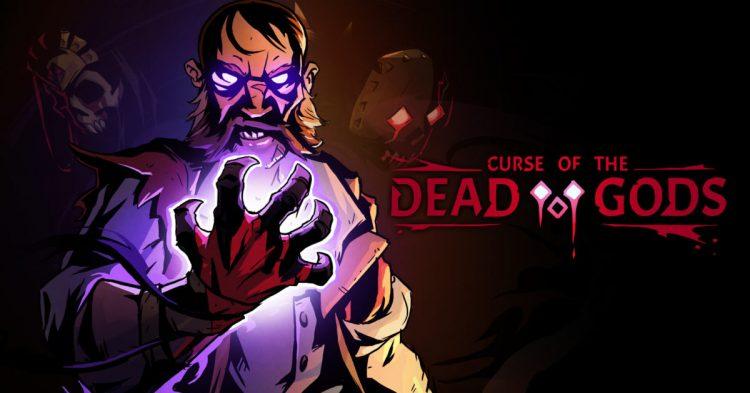 Curse of the Dead Gods ya tiene fecha de salida