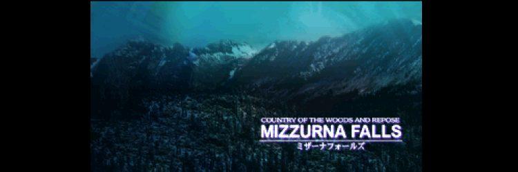Ya era hora Mizzurna Falls