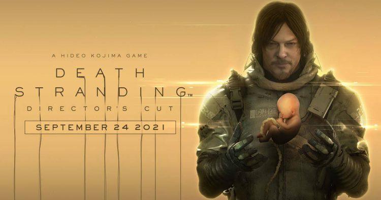 Death Stranding Director's Cut llegará el 24 de septiembre